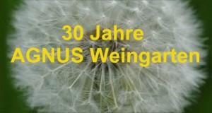 30_Jahre_AGNUS_Weingarten